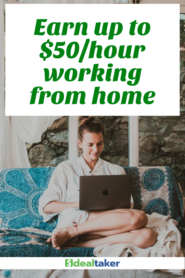 Earn up to $50/hour working from home