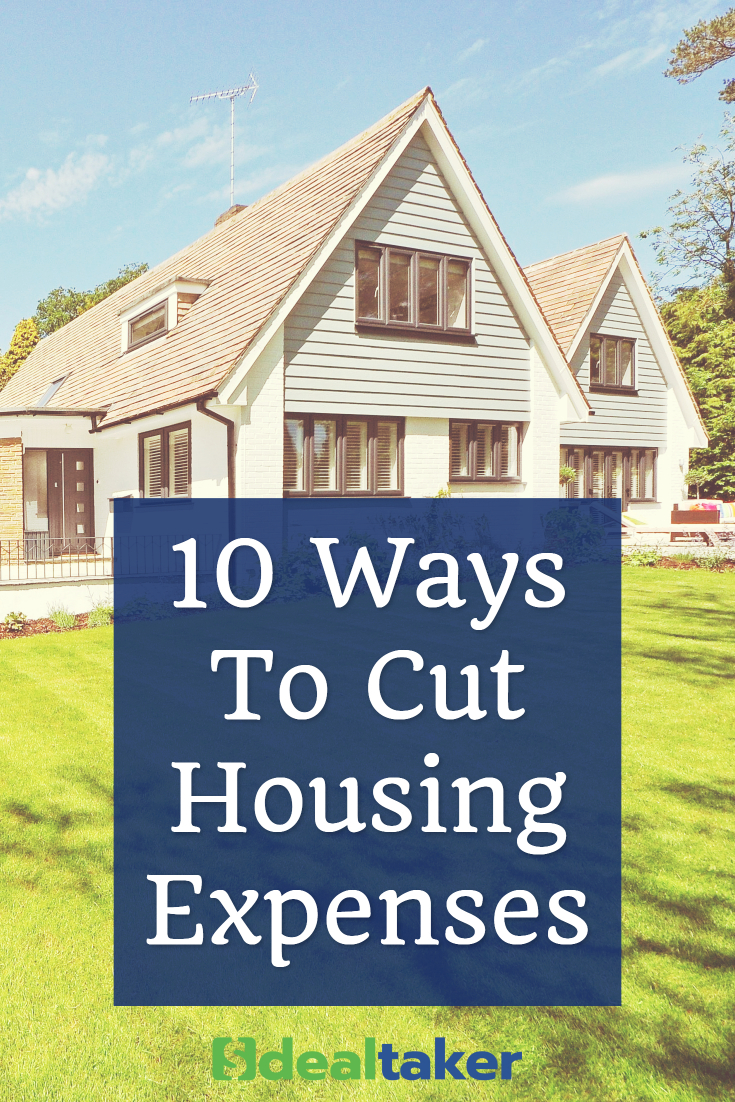 10 Ways To Cut Housing Expenses