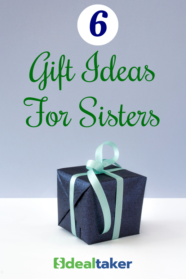 Gift Ideas For Your Sister