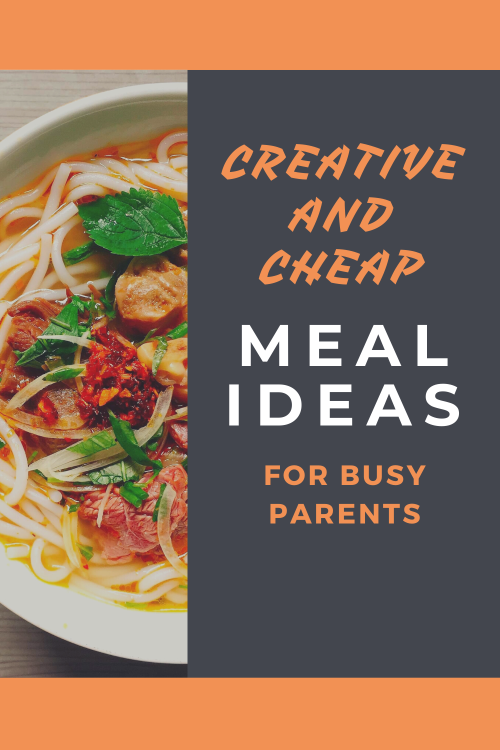 Creative Cheap Meals For Busy Parents