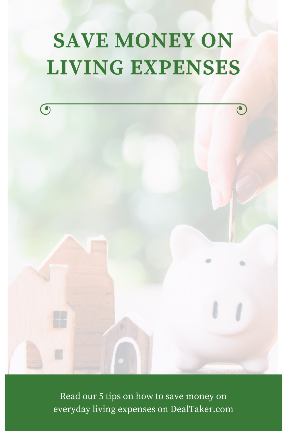 5 Tips On How To Save Money On Living Expenses